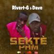 Rivert G Feat. Dave The Lion - Sektè Pam